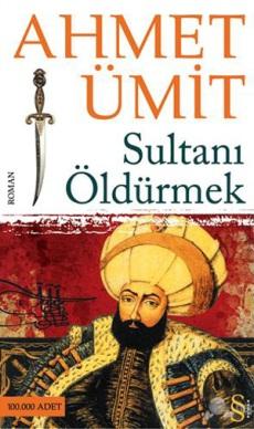 sultani-oldurmek 4