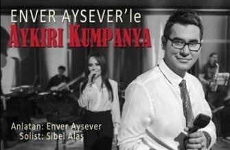 enver_ayseverle_aykiri_kumpanya_h10928