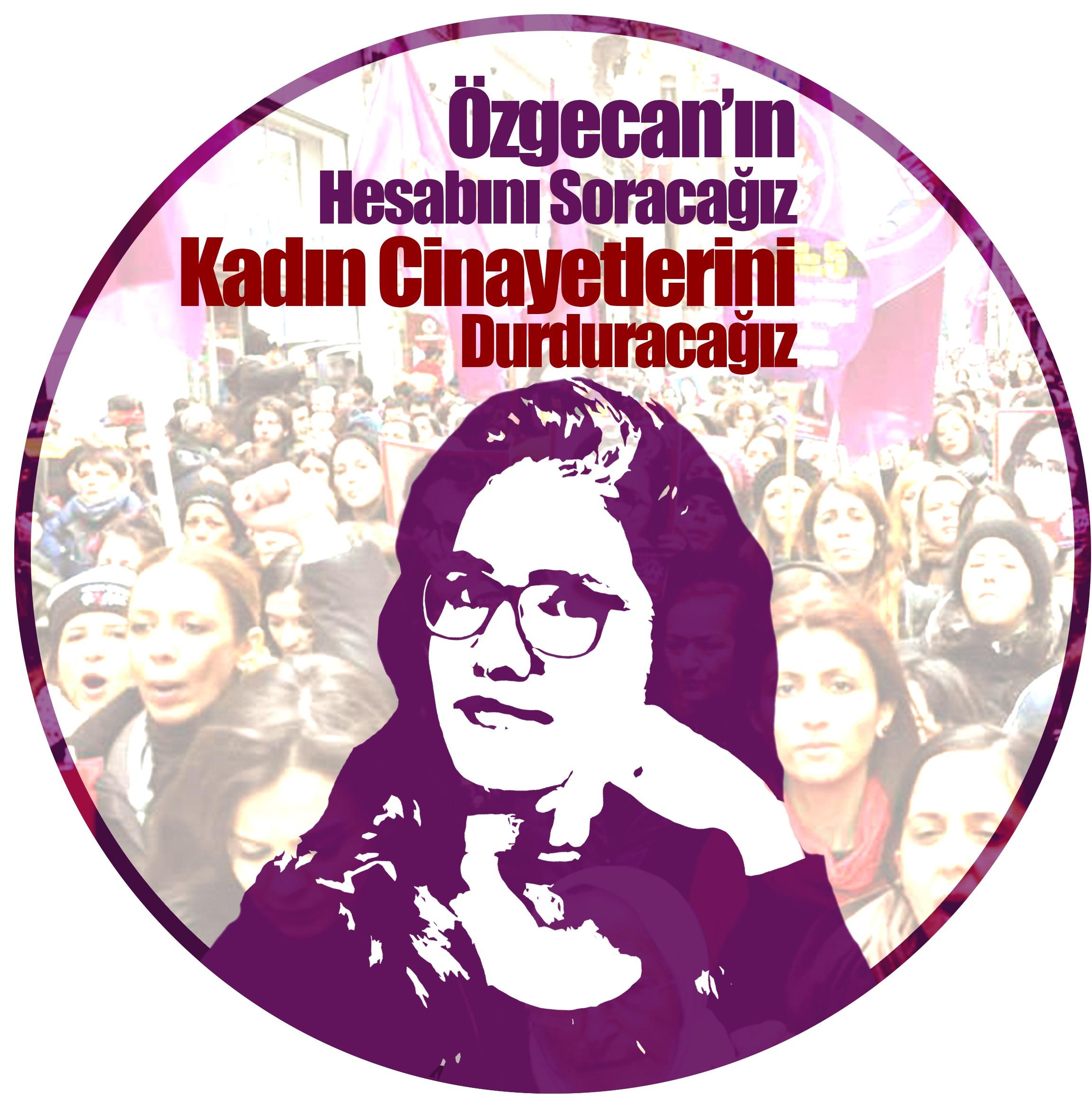 #ÖzgecanAslan ın hesabını soracağız, kadın cinayetlerini durduracağız!